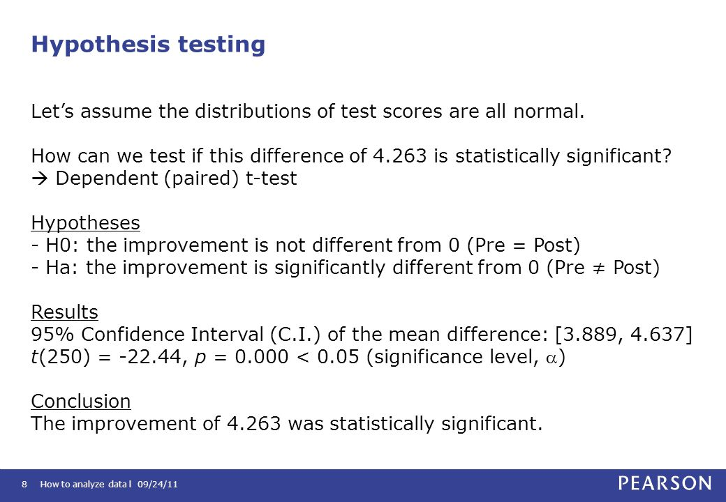 Hypothesis testing Let's assume the distributions of test scores are all normal.