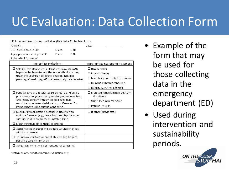 UC Evaluation: Data Collection Form