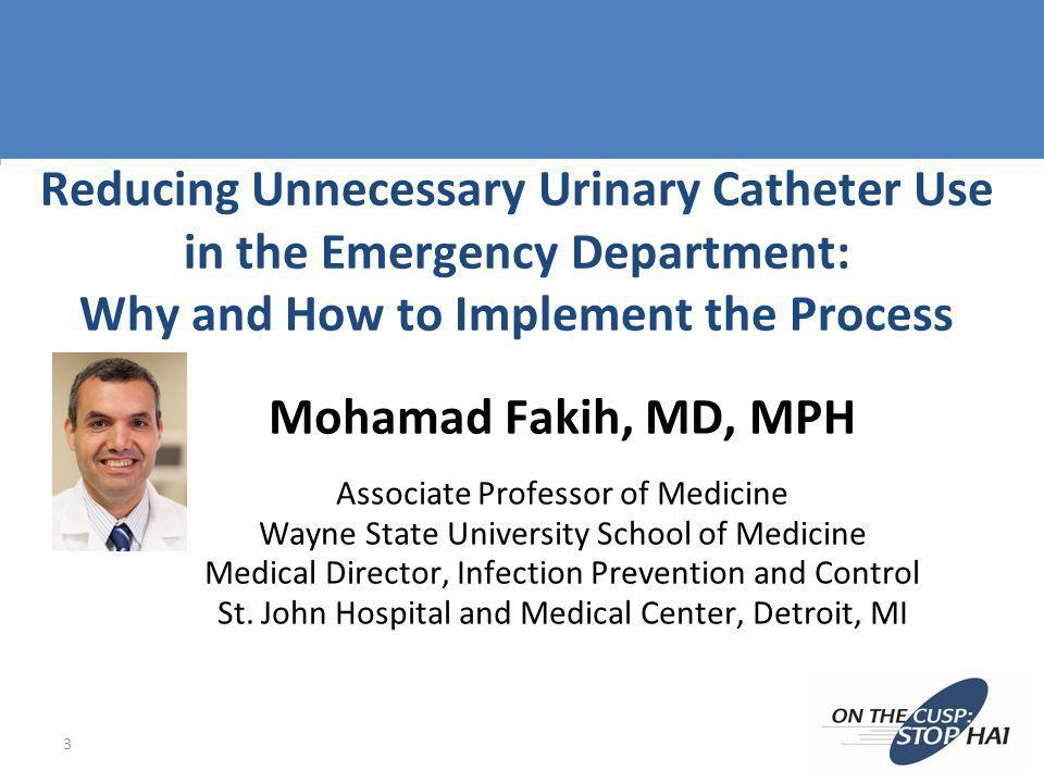 Reducing Unnecessary Urinary Catheter Use in the Emergency Department: Why and How to Implement the Process