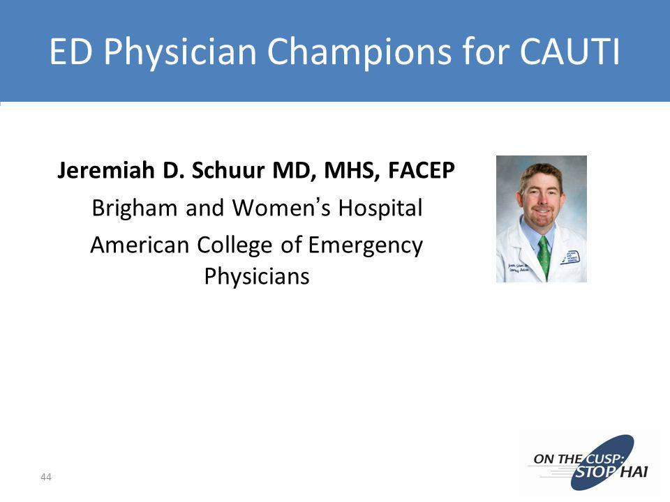 ED Physician Champions for CAUTI