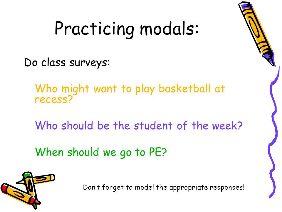 Practicing modals: Do class surveys: