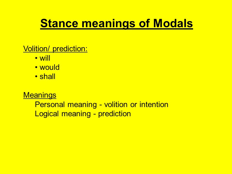 Stance meanings of Modals