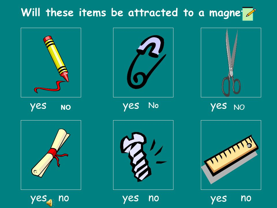 Will these items be attracted to a magnet
