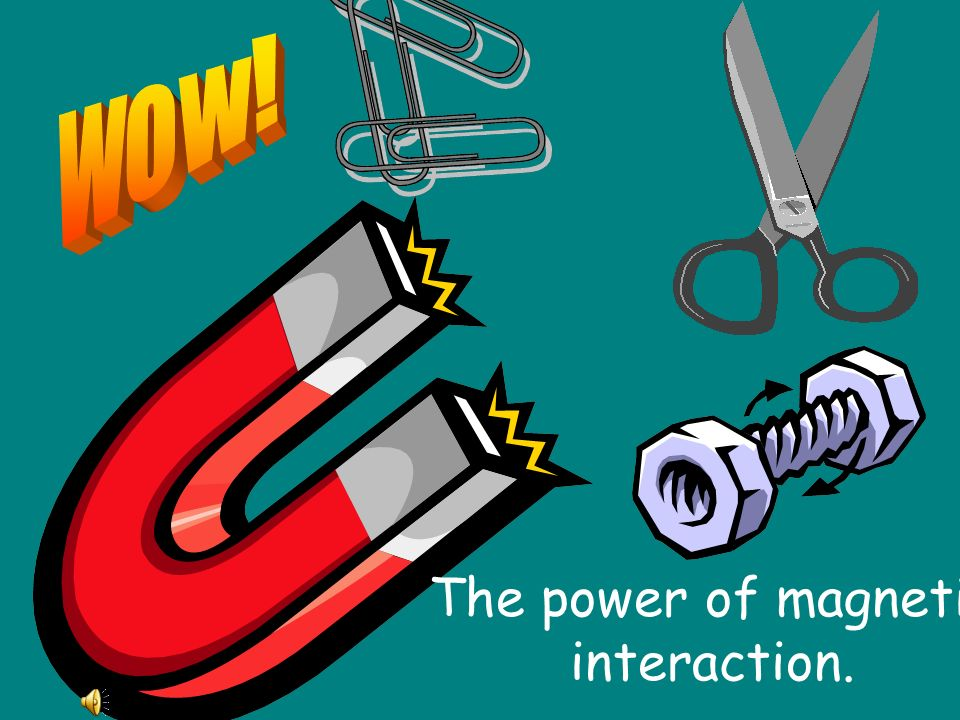 The power of magnetic interaction.