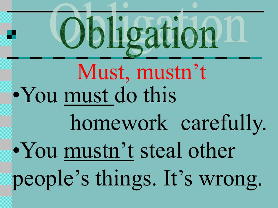 You mustn't steal other people's things. It's wrong.