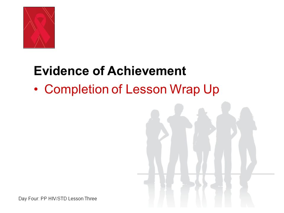 Evidence of Achievement Completion of Lesson Wrap Up