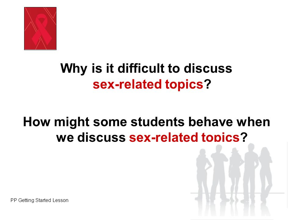 Why is it difficult to discuss sex-related topics