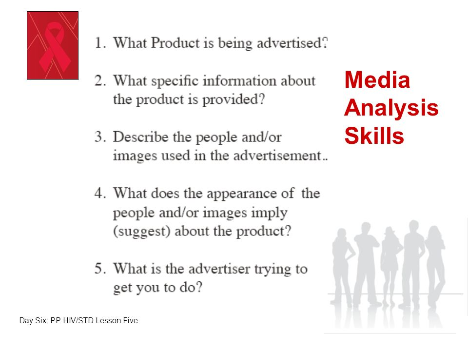 Media Analysis Skills Day Six: PP HIV/STD Lesson Five