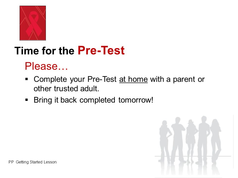 Time for the Pre-Test Please…