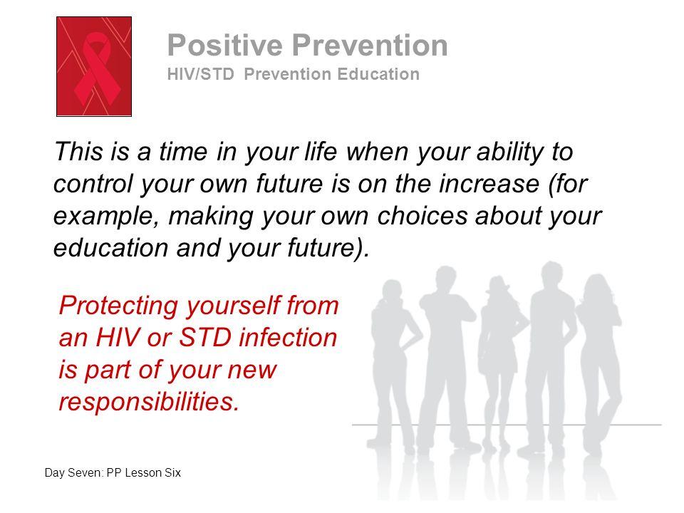 Positive Prevention HIV/STD Prevention Education.