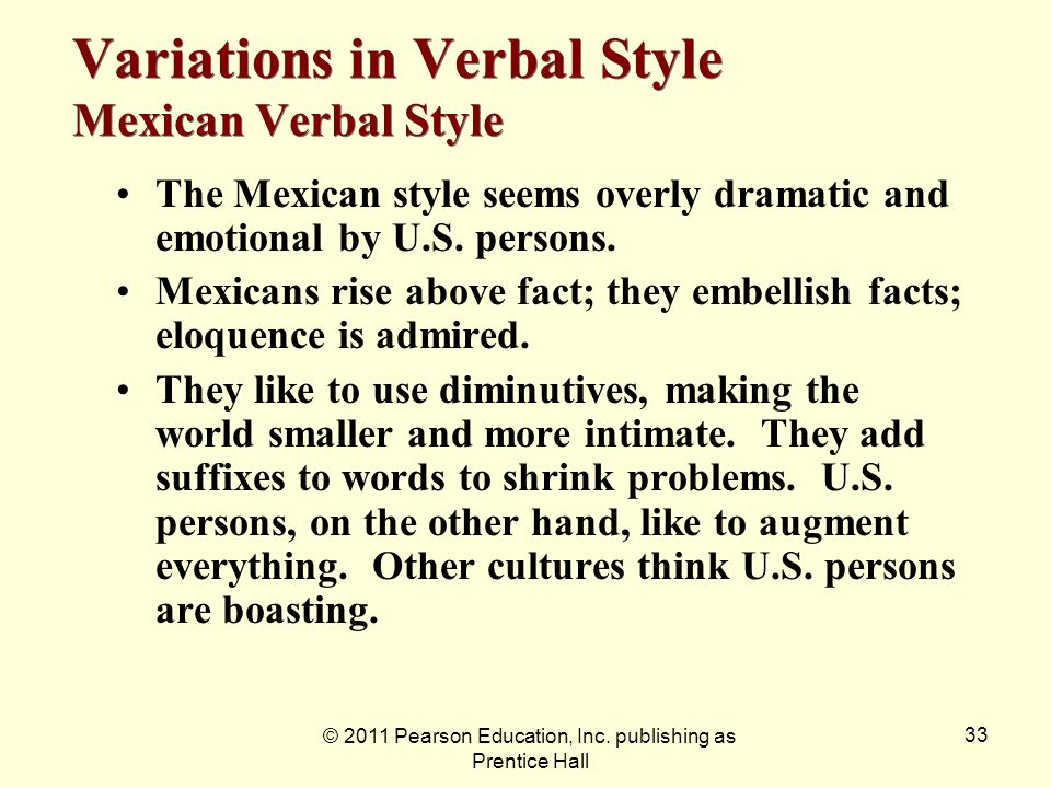 Variations in Verbal Style Mexican Verbal Style
