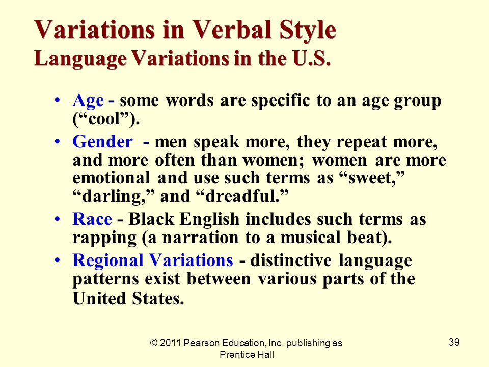 Variations in Verbal Style Language Variations in the U.S.