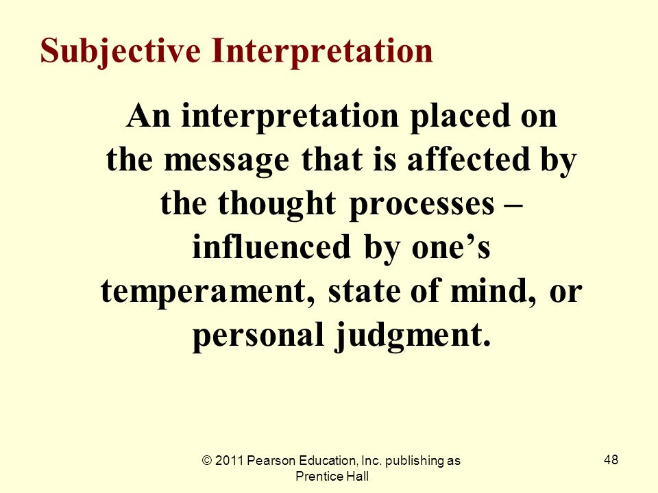 Subjective Interpretation