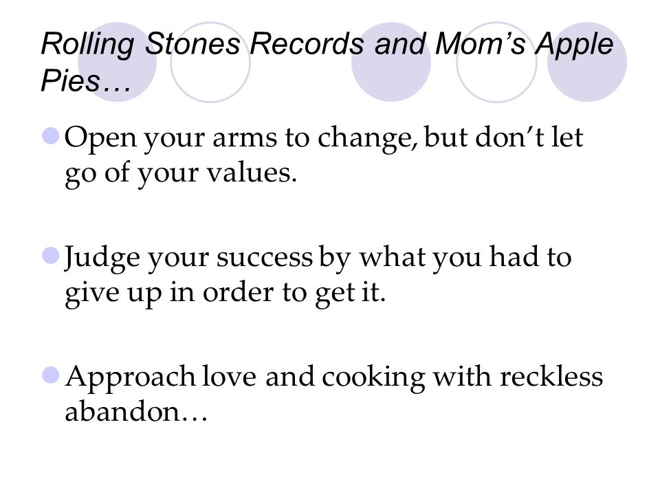 Rolling Stones Records and Mom's Apple Pies…