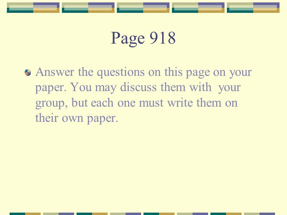 Page 918 Answer the questions on this page on your paper.
