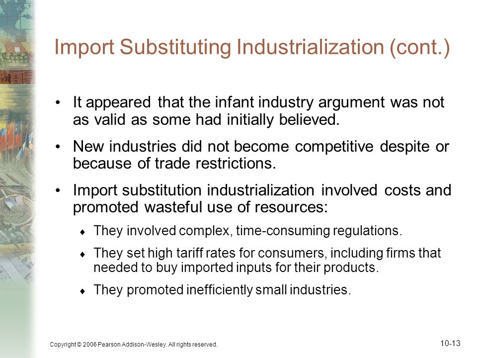 Import Substituting Industrialization (cont.)