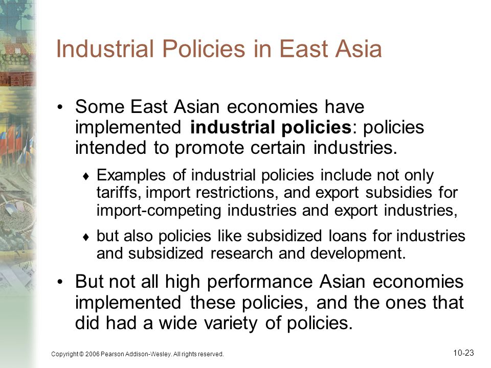 Industrial Policies in East Asia