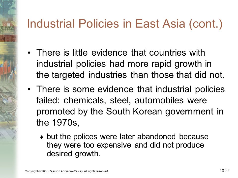 Industrial Policies in East Asia (cont.)