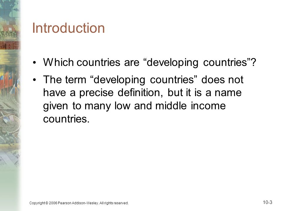 Introduction Which countries are developing countries