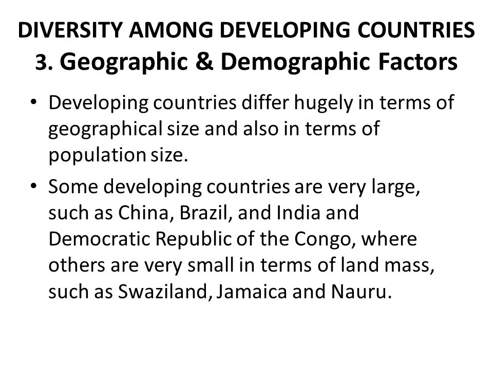 DIVERSITY AMONG DEVELOPING COUNTRIES 3