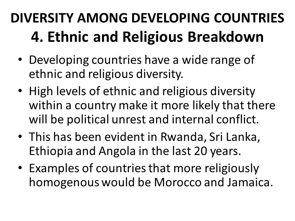 DIVERSITY AMONG DEVELOPING COUNTRIES 4. Ethnic and Religious Breakdown