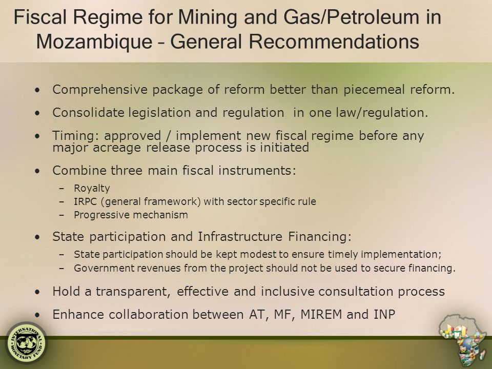 Fiscal Regime for Mining and Gas/Petroleum in Mozambique – General Recommendations