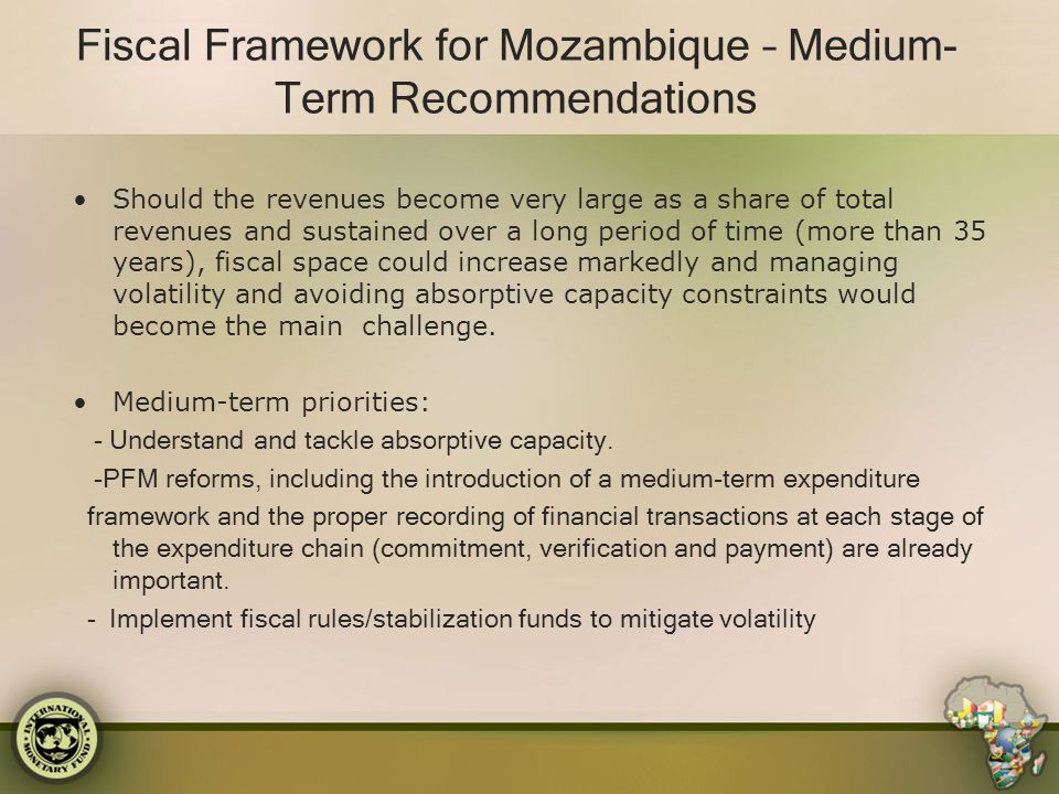Fiscal Framework for Mozambique – Medium-Term Recommendations