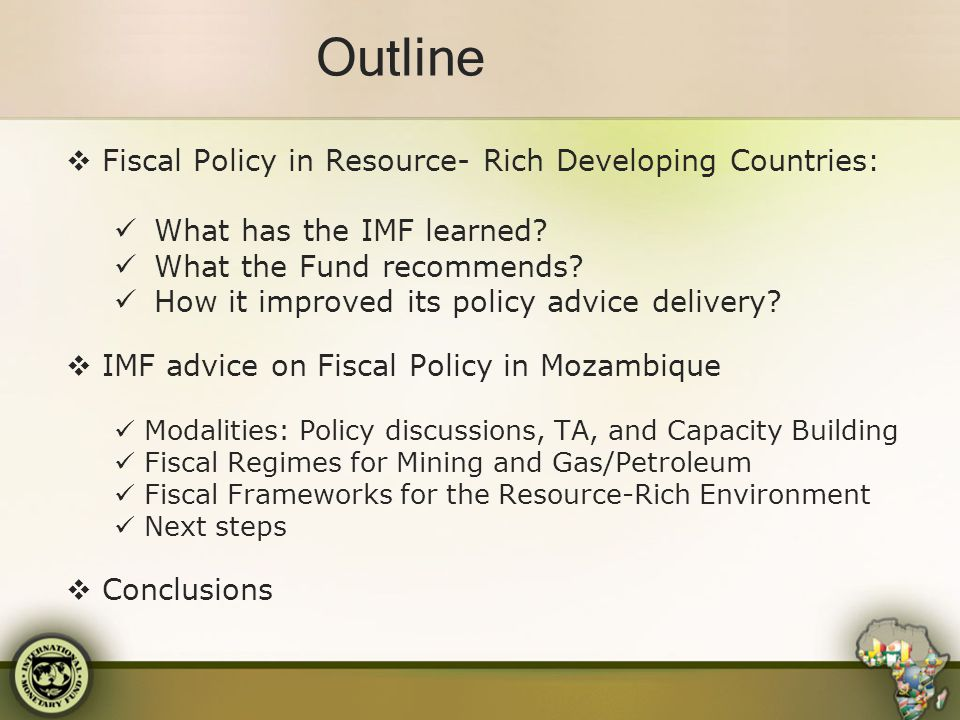 Outline Fiscal Policy in Resource- Rich Developing Countries:
