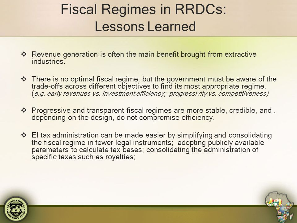 Fiscal Regimes in RRDCs: Lessons Learned