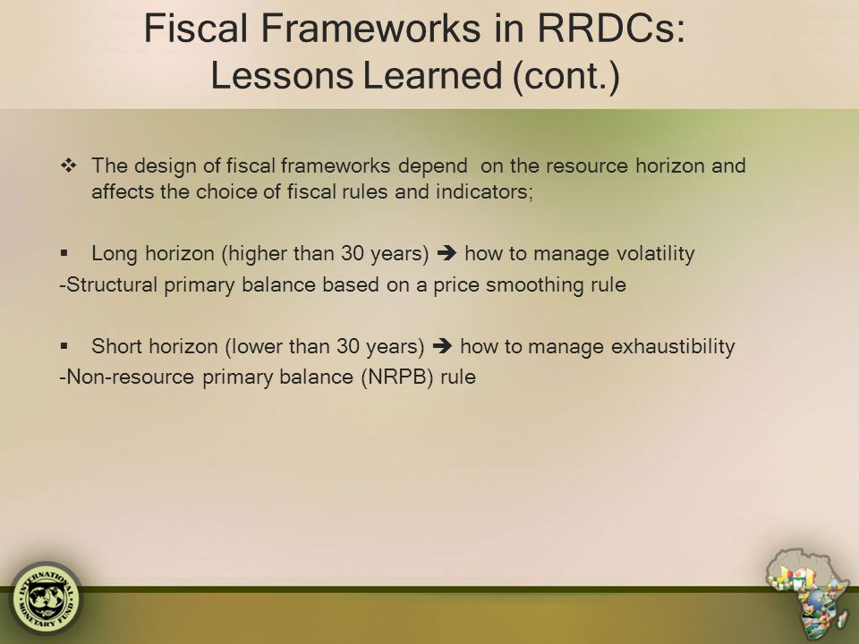 Fiscal Frameworks in RRDCs: Lessons Learned (cont.)