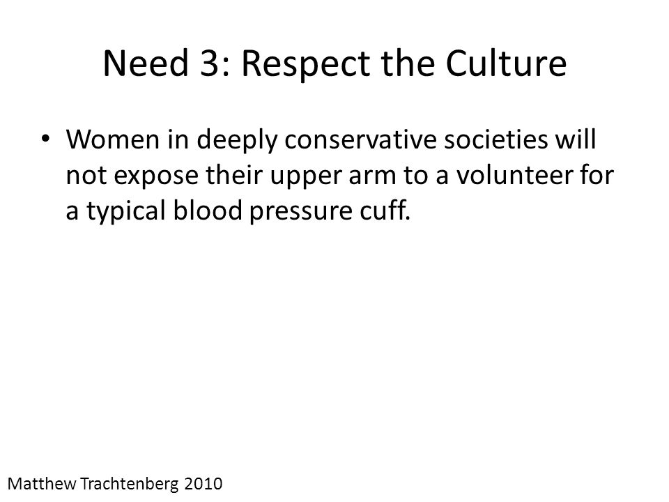 Need 3: Respect the Culture