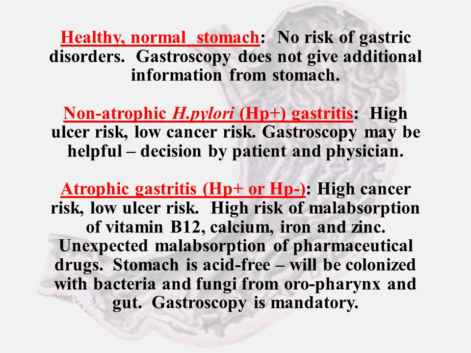 Healthy, normal stomach: No risk of gastric disorders