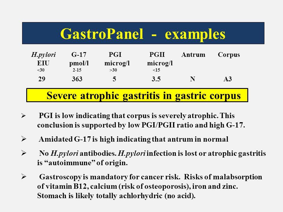 GastroPanel - examples Severe atrophic gastritis in gastric corpus