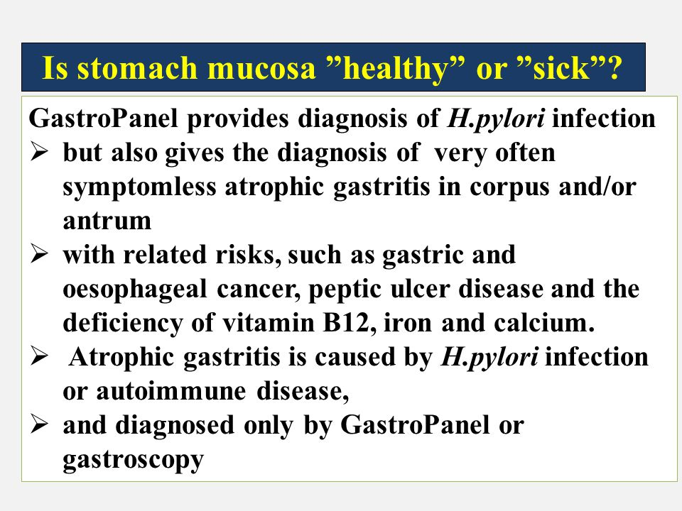 Is stomach mucosa healthy or sick