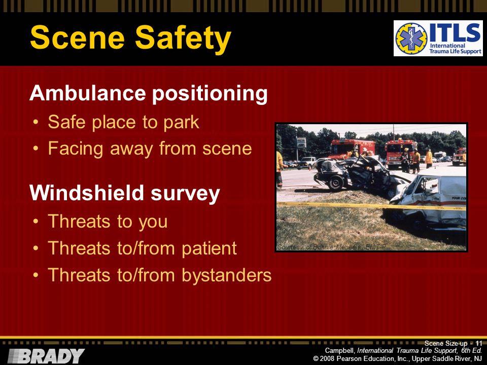 Scene Safety Ambulance positioning Windshield survey