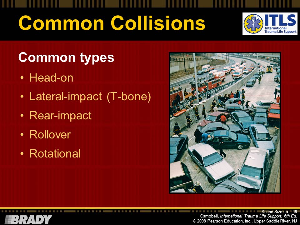 Common Collisions Common types Head-on Lateral-impact (T-bone)
