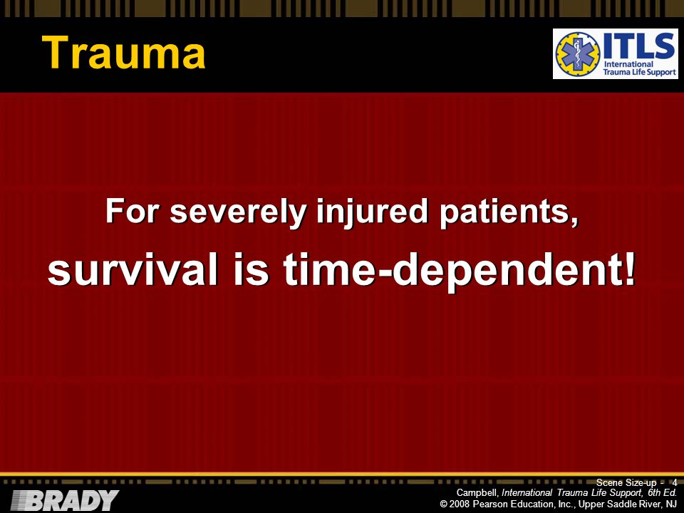 For severely injured patients, survival is time-dependent!