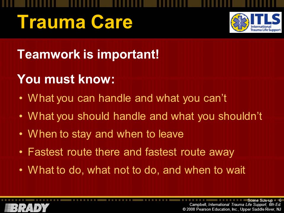 Trauma Care Teamwork is important! You must know: