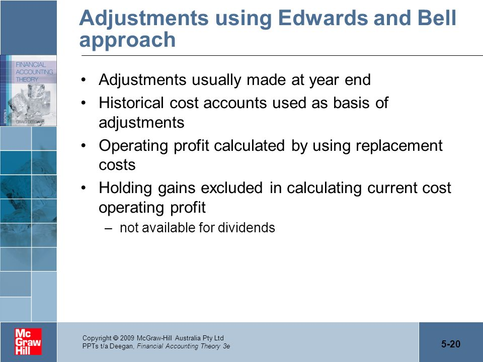Adjustments using Edwards and Bell approach