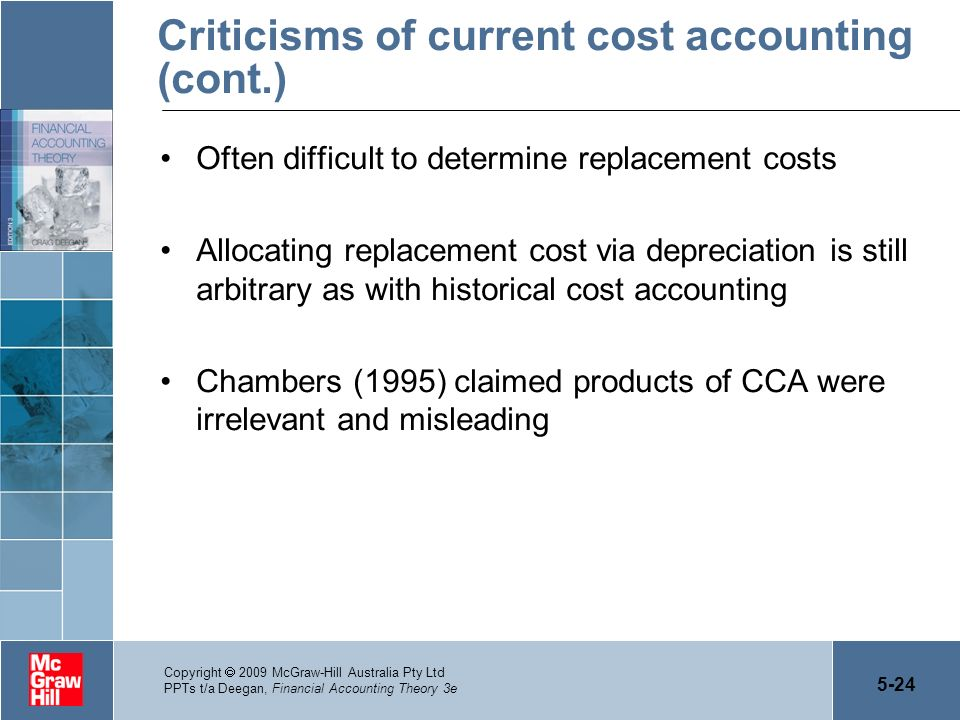 Criticisms of current cost accounting (cont.)