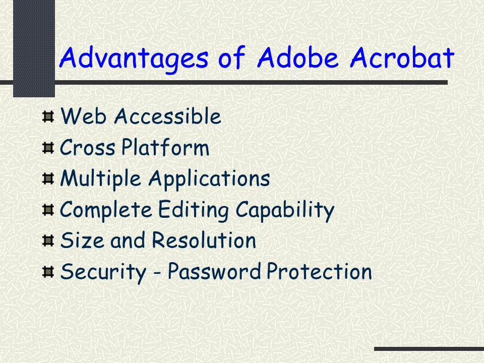 Advantages of Adobe Acrobat