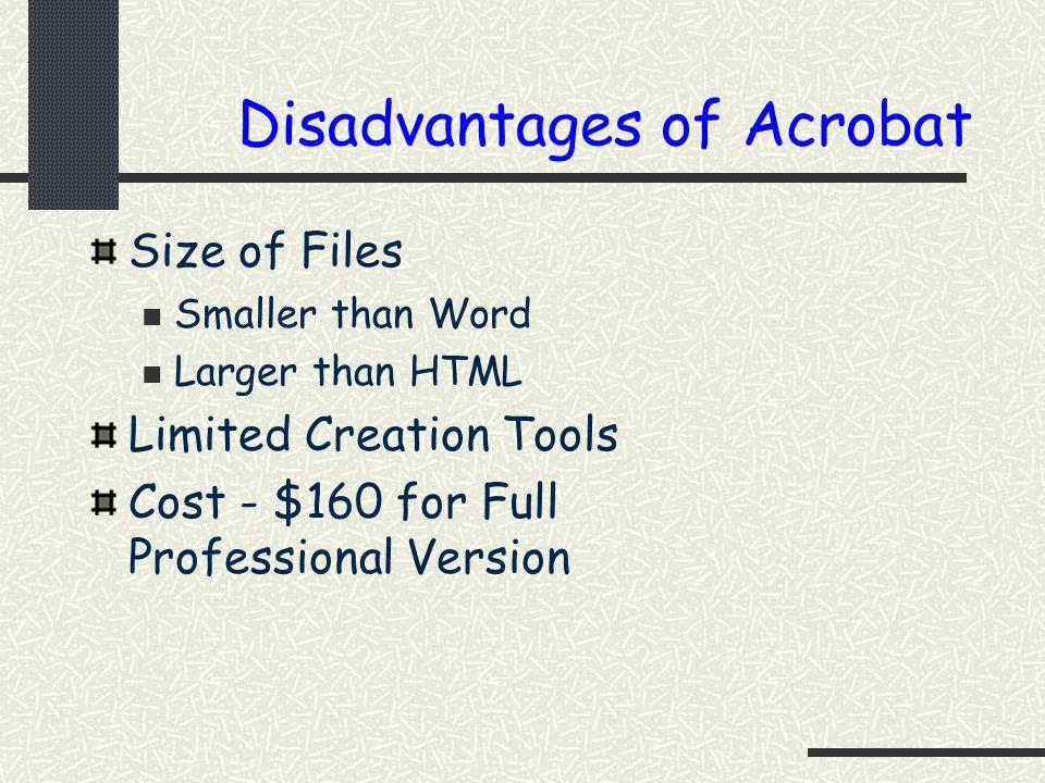 Disadvantages of Acrobat