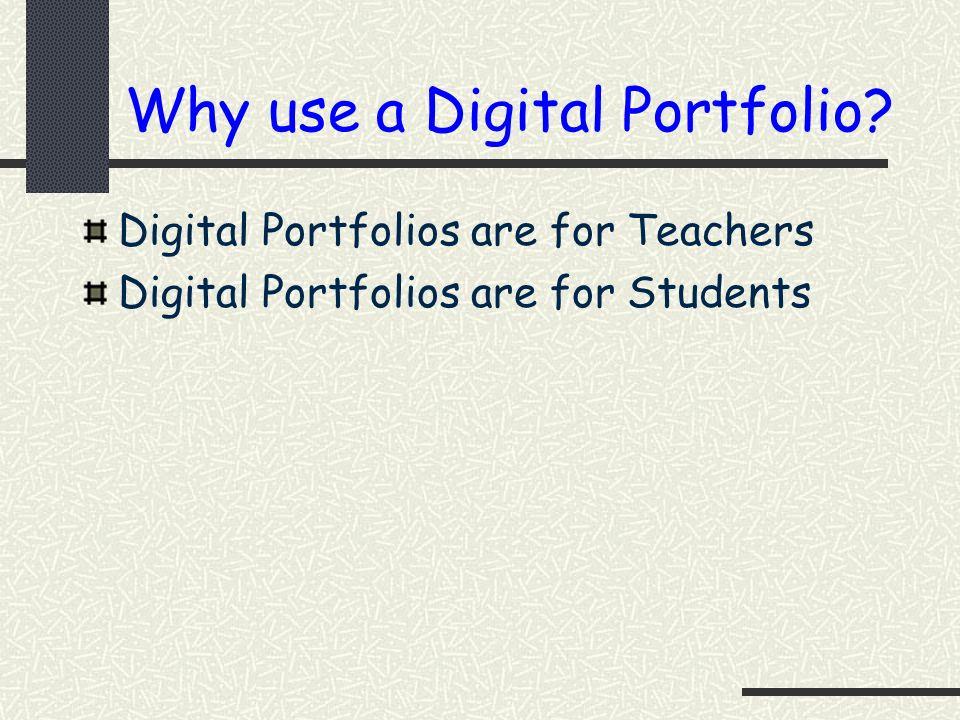 Why use a Digital Portfolio