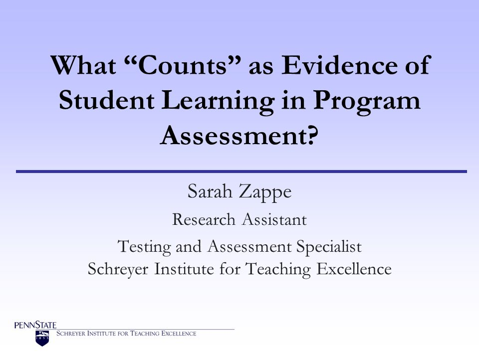 What Counts as Evidence of Student Learning in Program Assessment