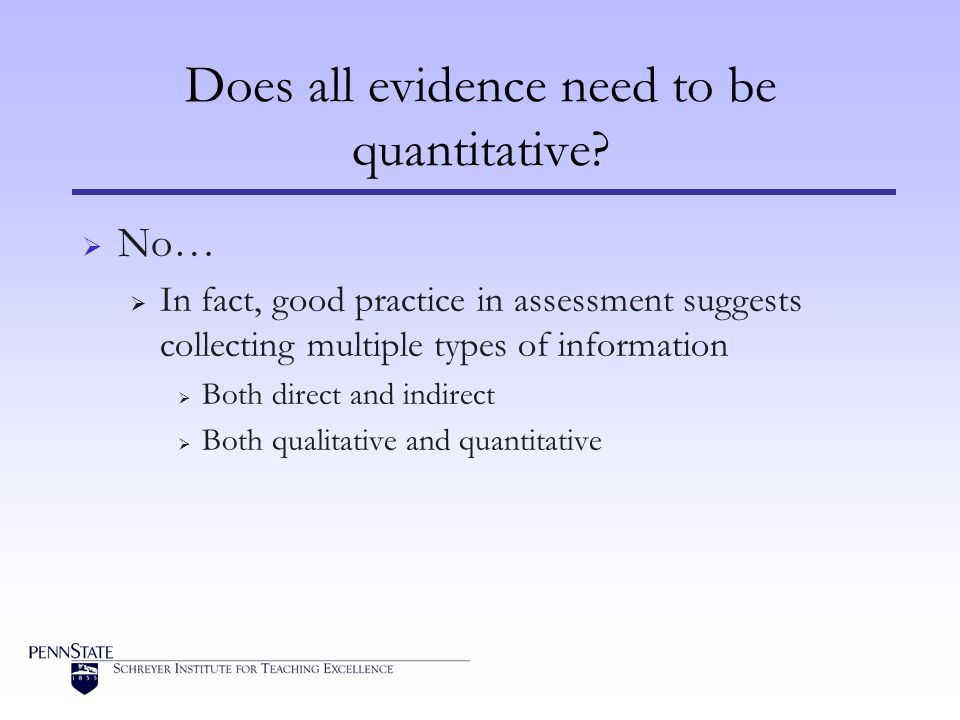 Does all evidence need to be quantitative