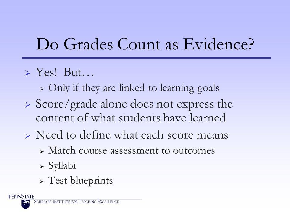 Do Grades Count as Evidence