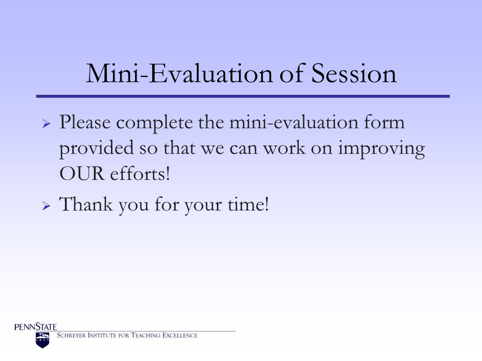Mini-Evaluation of Session