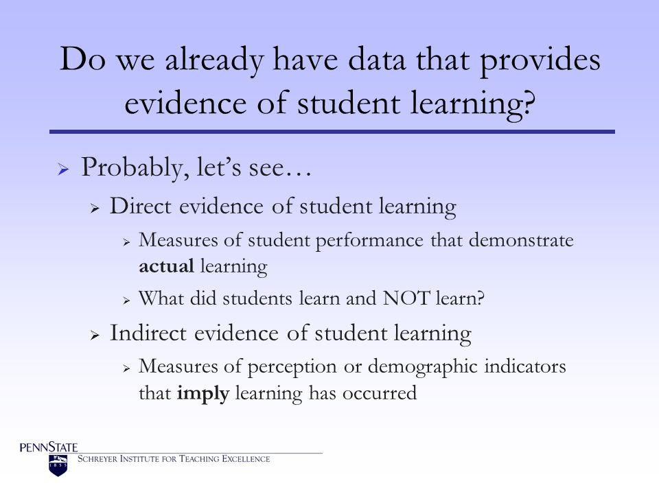 Do we already have data that provides evidence of student learning