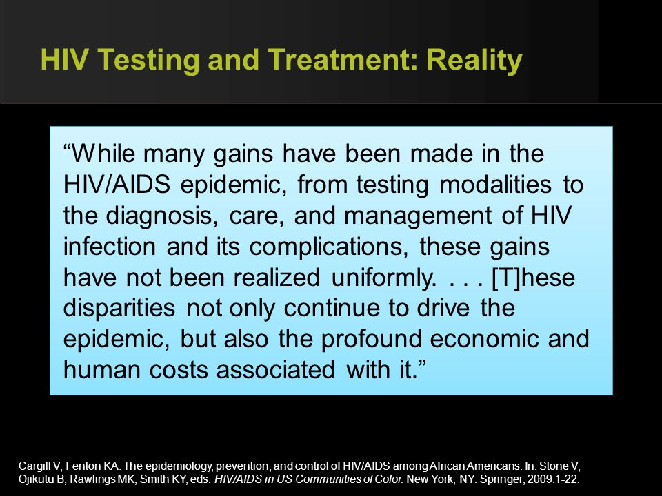 HIV Testing and Treatment: Reality