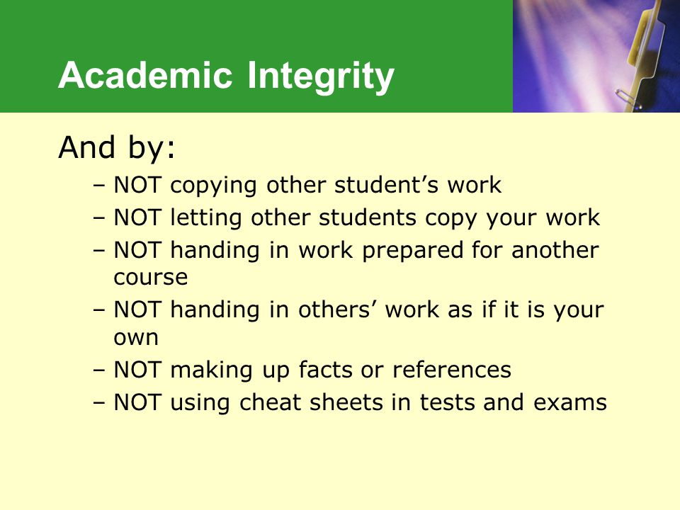 Academic Integrity Academic Integrity And by: